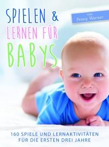 """""""Spielen & Lernen für Babys"""", (c) Shaker Media"""