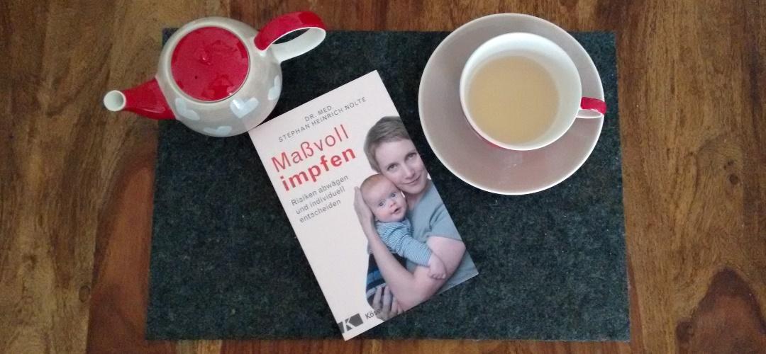 """""""Maßvoll impfen"""" von Dr. med. Stephan Heinrich Nolte, gelesen auf dem Krümel Blog, (c) Krümel Blog"""