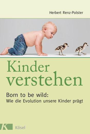 """""""Kinder verstehen"""" von Herbert Renz-Polster, (c) Kösel Verlag, rezensiert auf dem Krümel Blog"""